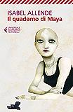 Il quaderno di Maya (Universale economica)