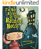 I'm Not Afraid of This Haunted House (Carolrhoda Picture Books)
