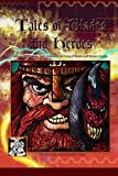 Tales of Blades and Heroes: Fantasy Roleplaying Rules - Essential Edition