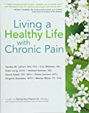 img - for Living a Healthy Life with Chronic Pain book / textbook / text book