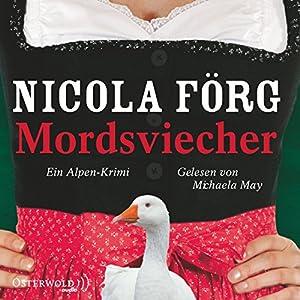 Mordsviecher (Irmi Mangold 4) Hörbuch