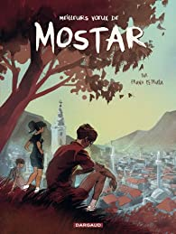 Meilleurs voeux de Mostar par Frano Petrusa