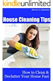 HOUSE CLEANING TIPS: How to Clean and Declutter Your Home Fast