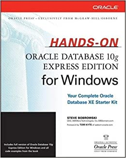 Hands-On Oracle Database 10g Express Edition for Windows (Oracle