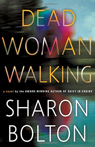 """Dead Woman Walking - A Novel"" av Sharon Bolton"