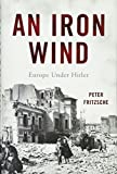 Image of An Iron Wind: Europe Under Hitler