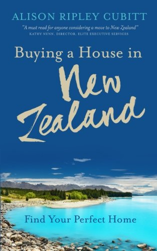 Buying a House in New Zealand: Find Your Perfect - Your Find Perfect