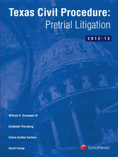 Texas Civil Procedure: Pre-Trial Litigation
