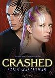 Crashed (Skinned, Book 2)