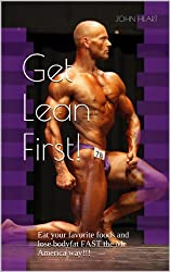 Get Lean First! (Mr. America's shape-up series Book 1)