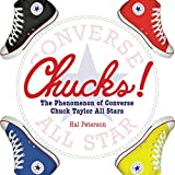 Chucks!: The Phenomenon of Converse Chuck Taylor