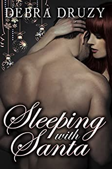 Sleeping With Santa by [Druzy, Debra]