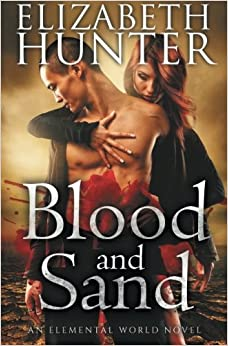 Blood and Sand: An Elemental World Novel: Volume 2