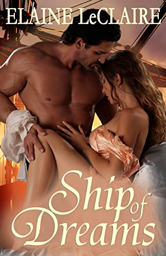 Ship of Dreams: A Caribbean Pirate Romance Novel -