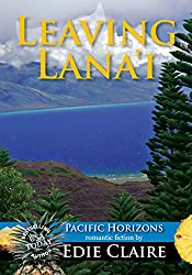 Leaving Lana'i (Pacific Horizons Book 2)