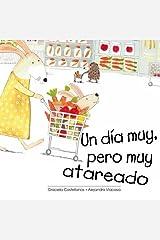 Un dia muy, pero muy atareado (Spanish Edition) Paperback