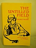 The Untilled Field, George Moore, 0900675632