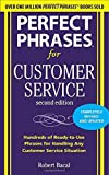 img - for Perfect Phrases for Customer Service, Second Edition (Perfect Phrases Series) by Robert Bacal (2011-01-01) book / textbook / text book