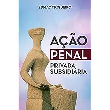 Ação Penal Privada Subsidiária