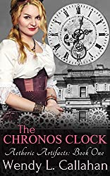 The Chronos Clock (Aetheric Artifacts Book 1)