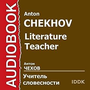 Literature Teacher [Russian Edition] Audiobook