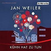 Kühn hat zu tun (Martin Kühn 1) | Jan Weiler