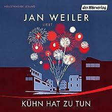 Kühn hat zu tun (Martin Kühn 1) Hörbuch von Jan Weiler Gesprochen von: Jan Weiler