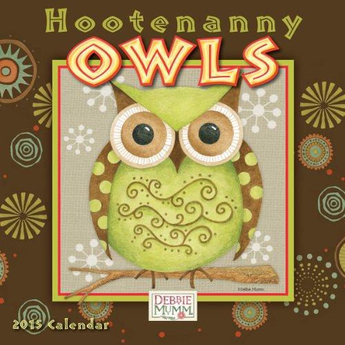 Hootenanny Owls; Artwork by Debbie Mumm 2015 Mini - Calendars Wall Folk Art 2015