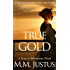 True Gold (Time in Yellowstone Book 2)