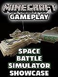 10 movie family pack - Clip: Minecraft Gameplay - Space Battle Simulator Showcase