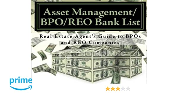 Asset Management/BPO/REO Bank List: Real Estate Agent's