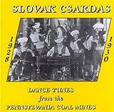 Slovak Csardas: Dance Tunes From The Pennsylvania