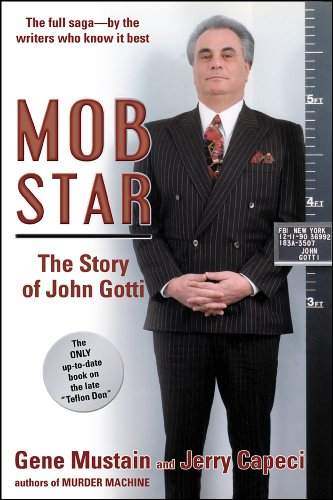Mob star the story of john gotti the only up to date book on the mob star the story of john gotti the only up to date fandeluxe Images