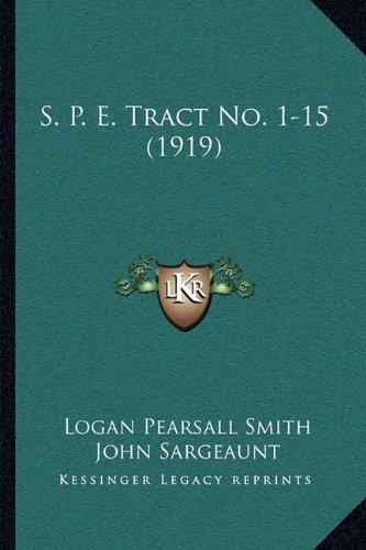 Download S. P. E. Tract No. 1-15 (1919) ebook