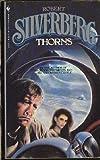 Thorns, Robert A. Silverberg, 0553235737