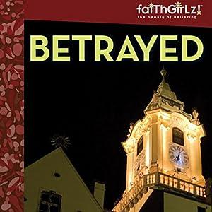 Betrayed Audiobook