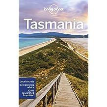 Lonely Planet Tasmania 8th Ed.: 8th Edition