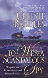 To Wed A Scandalous Spy: The Royal Four