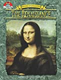 The Renaissance (History of Civilization)