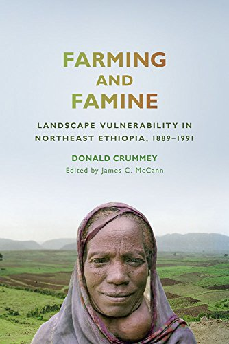 Farming and Famine: Landscape Vulnerability in Northeast Ethiopia, 1889–1991 (Africa and the Diaspora: History, Politics, Culture) by University of Wisconsin Press