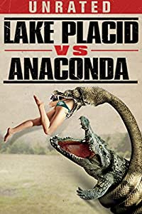 Lake Placid Vs. Anaconda Unrated