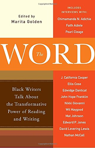Search : The Word: Black Writers Talk About the Transformative Power of Reading and Writing