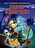 Bart Simpsons Horrorshow, Band 5: Piratenscherztruhe