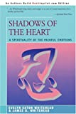 """Shadows of the Heart - A Spirituality of the Painful Emotions"" av Evelyn Eaton Whitehead"