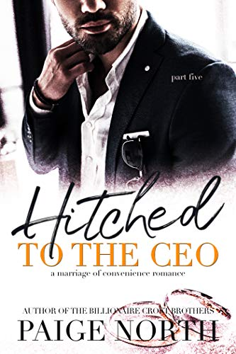 Hitched To The CEO (Part Five)