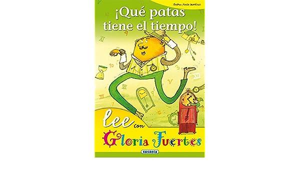 Qu patas tiene el tiempo!: Susaeta Ediciones: 9788430567171: Amazon.com: Books