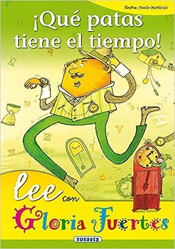 Qu patas tiene el tiempo! (Spanish) Hardcover – January 1, 1900