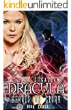Dracula: Hearts of Glory (Dracula Hearts Book 3)