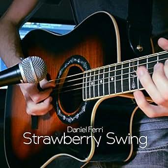 Strawberry swing | kaleb mitchell.