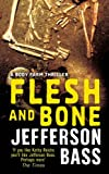 Flesh and Bone by Jefferson Bass front cover